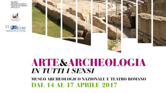 Arte & Archeologia, Spoleto 2017