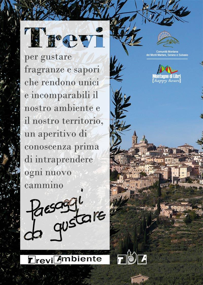 Grafica di Tiziana Ravagli, Danilo Rapastella (Comunità montana dei Monti Martani, Serano e Subasio). Foto in copertina di Giampaolo Filippucci e Tiziana Ravagli