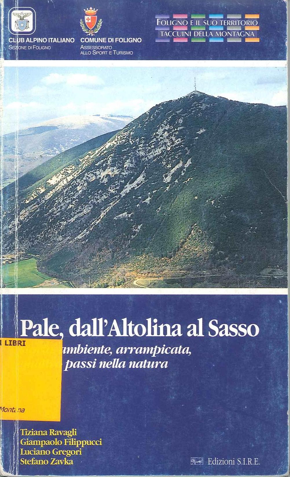 Pale dall'Altolina al Sasso (copertina, 2003)