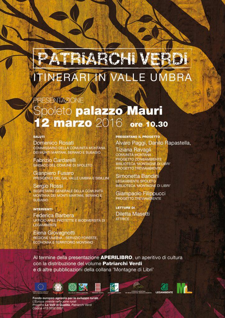Patriarchi Verdi.Itinerari in Valle Umbra Invito presentazione a Spoleto 12 marzo 2016