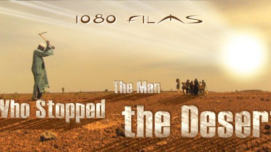 The man who stopped the desert, immagine documentario 1080 films